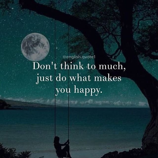 Don't think too much, just do what makes you happy quote girl on swing at beach in moonlight
